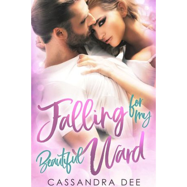 Falling for My Beautiful Ward - Cassandra Dee   Karta-nauczyciela.org