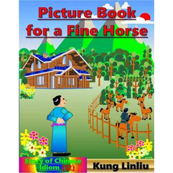 Picture book for a fine horse - Kung Linliu   Karta-nauczyciela.org