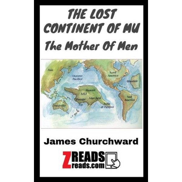 THE LOST CONTINENT OF MU - James Churchward, James M. Brand | Karta-nauczyciela.org