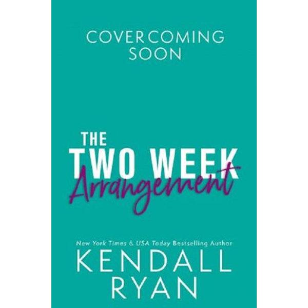 The Two-Week Arrangement - Kendall Ryan   Karta-nauczyciela.org
