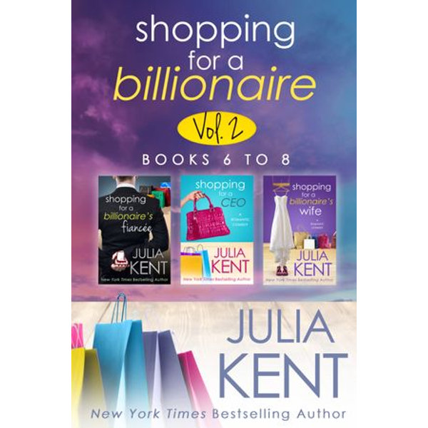 Shopping for a Billionaire Boxed Set (Books 6-8) - Julia Kent   Karta-nauczyciela.org