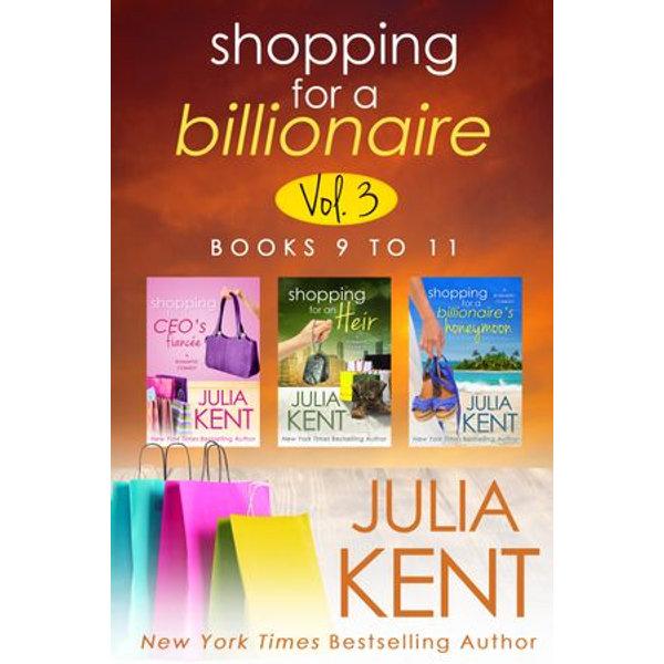 Shopping for a Billionaire Boxed Set (Books 9-11) - Julia Kent   2020-eala-conference.org