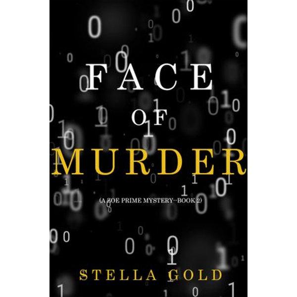 Face of Murder (A Zoe Prime Mystery-Book 2) - Blake Pierce | Karta-nauczyciela.org