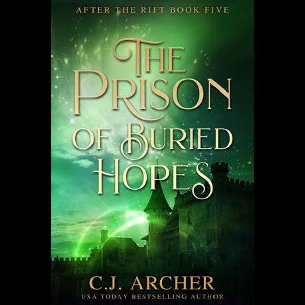 The Prison of Buried Hopes - C.J. Archer | Karta-nauczyciela.org