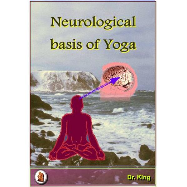 Neurological Basis of Yoga - Dr. King | Karta-nauczyciela.org