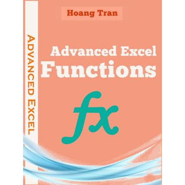 Learn Advanced Excel Function Full - Hoang Tran | 2020-eala-conference.org