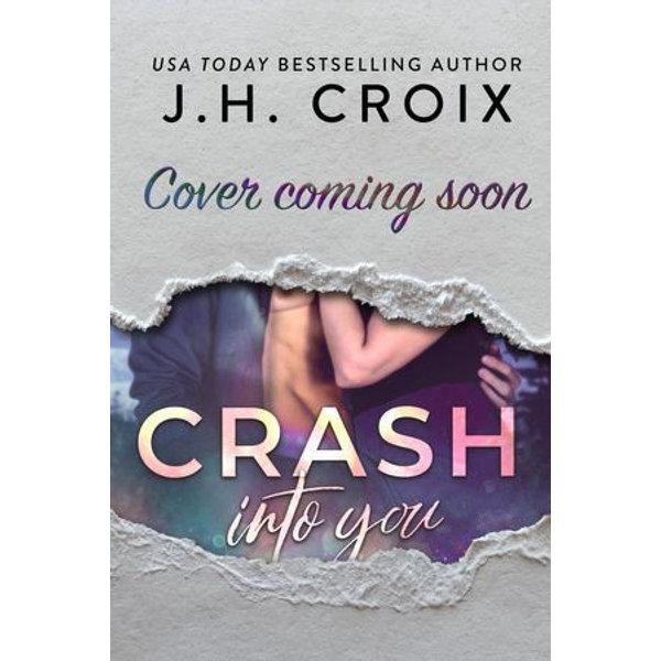 Crash Into You - J.H. Croix | Karta-nauczyciela.org