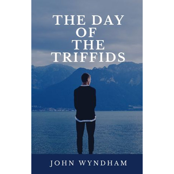 The Day of the Triffids - John Wyndham | 2020-eala-conference.org