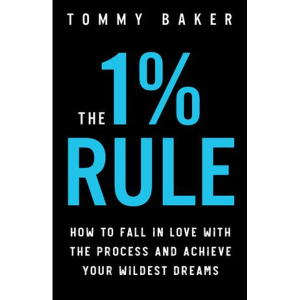 The 1% Rule - Tommy Baker | Karta-nauczyciela.org