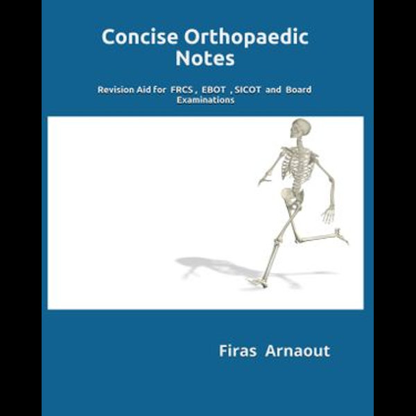 Concise Orthopaedic Notes - Firas Arnaout | Karta-nauczyciela.org