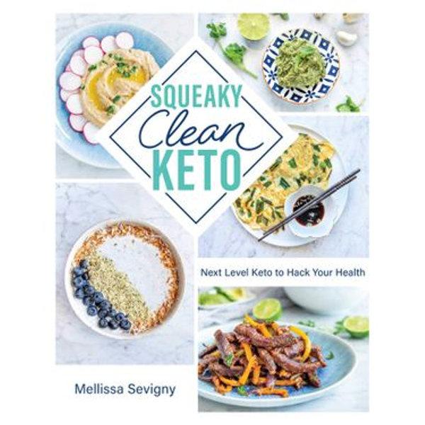 Squeaky Clean Keto - Mellissa Sevigny | 2020-eala-conference.org