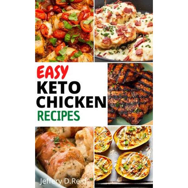 Easy Keto Chicken Recipes - Jeffery D.Reid | 2020-eala-conference.org