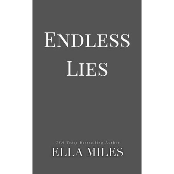 Endless Lies - Ella Miles | 2020-eala-conference.org