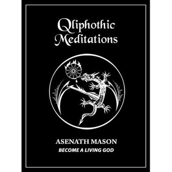 QLIPHOTHIC MEDITATIONS - Asenath Mason | Karta-nauczyciela.org