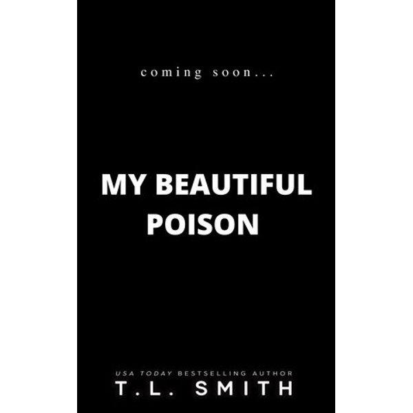 My Beautiful Poison - T.L. Smith | Karta-nauczyciela.org