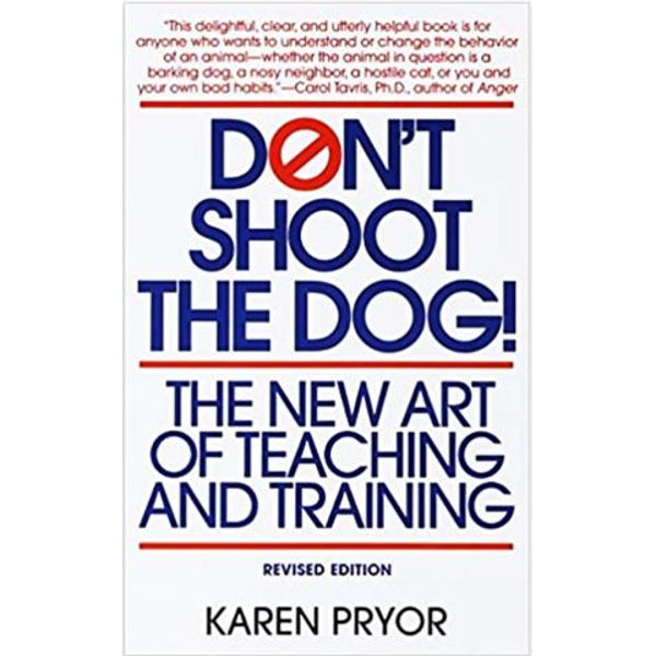 Don't Shoot the Dog - Karen Pryor   Karta-nauczyciela.org