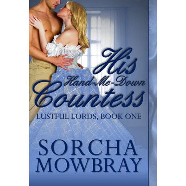 His Hand-Me-Down Countess - Sorcha Mowbray | Karta-nauczyciela.org