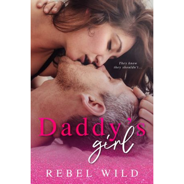 Daddy's Girl - Rebel Wild | 2020-eala-conference.org