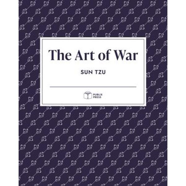 The Art of War   Publix Press - Sun Tzu, Publix Press   2020-eala-conference.org