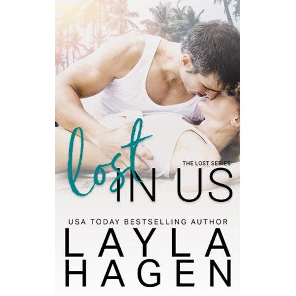 Lost In Us - Layla Hagen | 2020-eala-conference.org