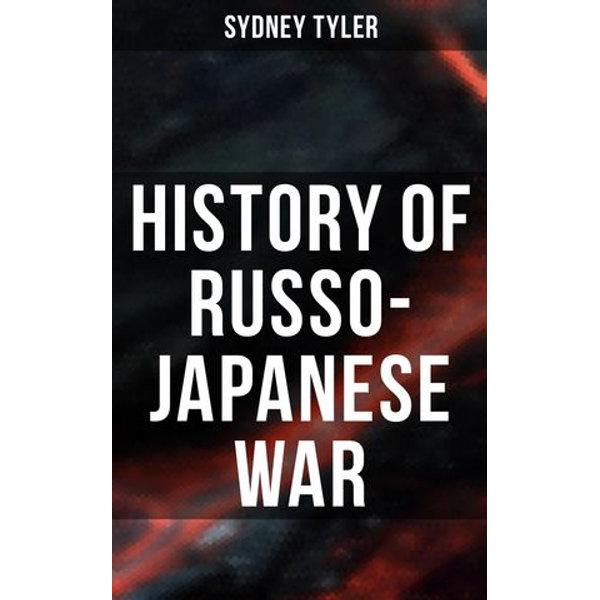 History of Russo-Japanese War - Sydney Tyler | Karta-nauczyciela.org