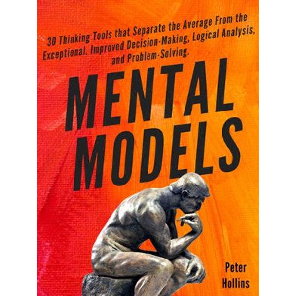 Mental Models - Peter Hollins | Karta-nauczyciela.org