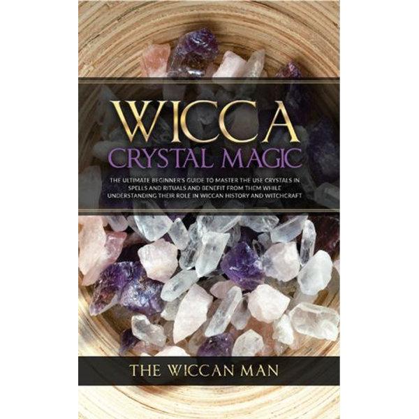 Wicca Crystal Magic - The Wiccan Man   Karta-nauczyciela.org