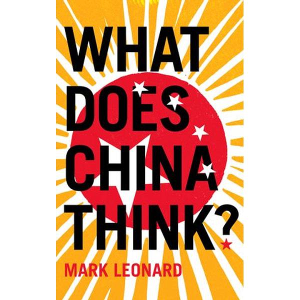 What Does China Think? - Mark Leonard | Karta-nauczyciela.org