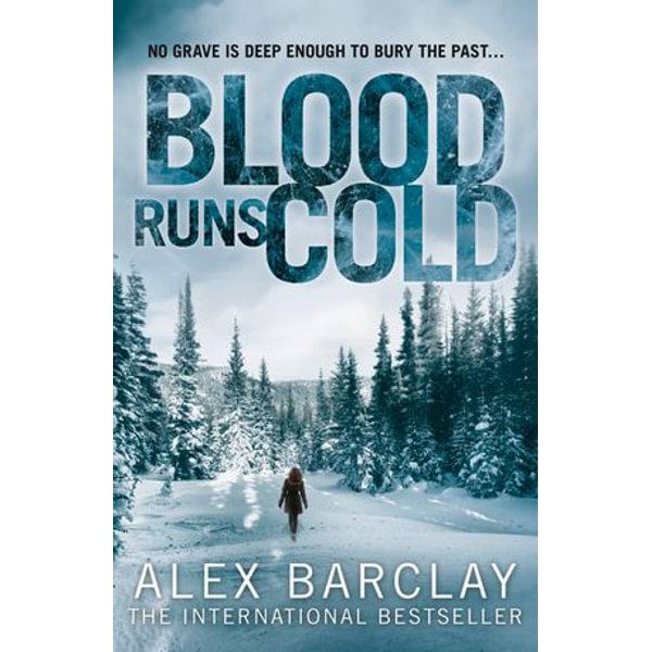 Blood Runs Cold - Alex Barclay   Karta-nauczyciela.org