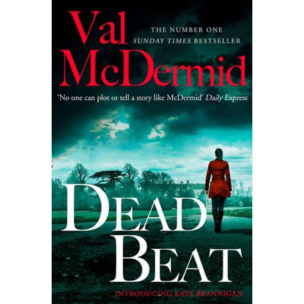 Dead Beat (PI Kate Brannigan, Book 1) - Val McDermid | 2020-eala-conference.org