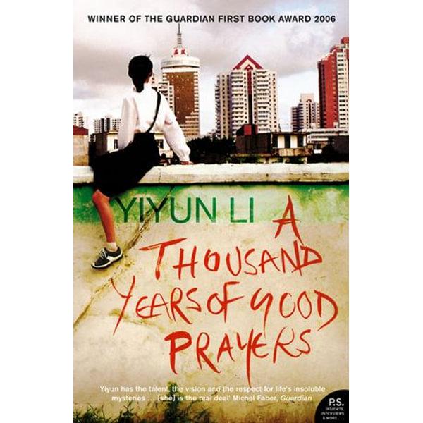 A Thousand Years of Good Prayers - Yiyun Li   2020-eala-conference.org