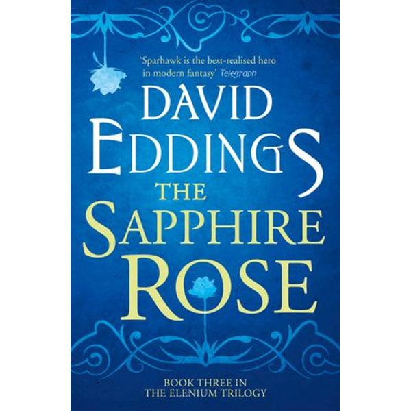 The Sapphire Rose (The Elenium Trilogy, Book 3) - David Eddings | Karta-nauczyciela.org