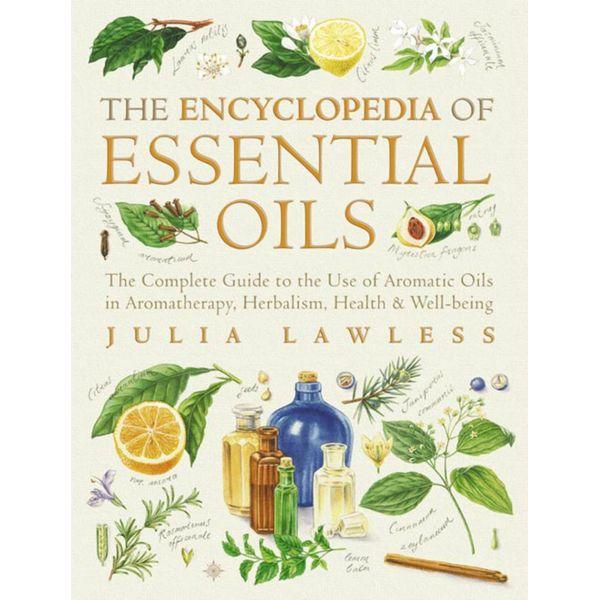 Encyclopedia of Essential Oils - Julia Lawless | Karta-nauczyciela.org