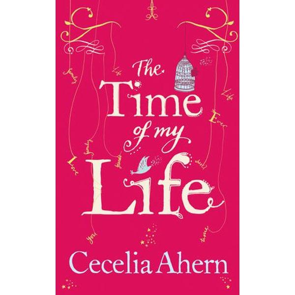 The Time of My Life - Cecelia Ahern | Karta-nauczyciela.org