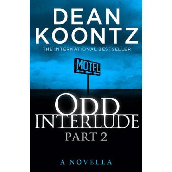 Odd Interlude Part Two - Dean Koontz | Karta-nauczyciela.org