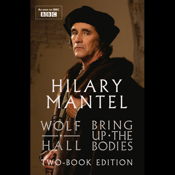 Wolf Hall and Bring Up The Bodies - Hilary Mantel   2020-eala-conference.org