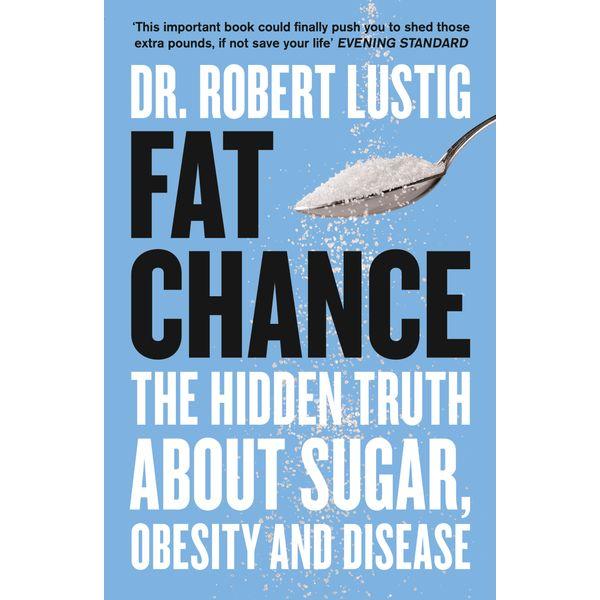 Fat Chance - Dr. Robert Lustig | Karta-nauczyciela.org