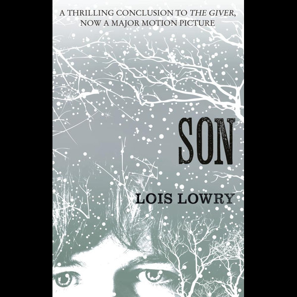 Son (The Giver Quartet) - Lois Lowry | 2020-eala-conference.org