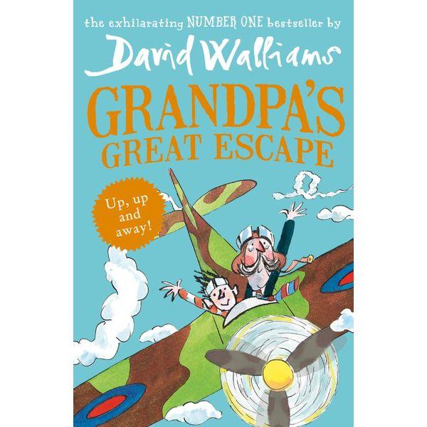 Grandpa's Great Escape - David Walliams, Tony Ross (Illustrator) | 2020-eala-conference.org