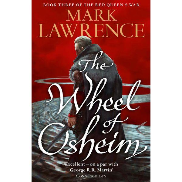 The Wheel of Osheim (Red Queen's War, Book 3) - Mark Lawrence | Karta-nauczyciela.org