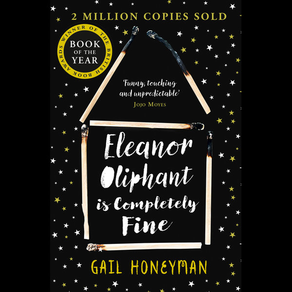 Eleanor Oliphant is Completely Fine - Gail Honeyman | 2020-eala-conference.org