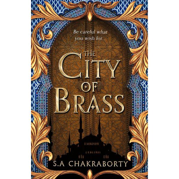 The City of Brass (The Daevabad Trilogy, Book 1) - S. A. Chakraborty | Karta-nauczyciela.org