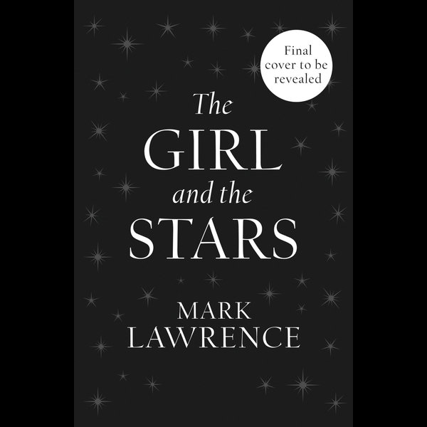 The Girl and the Stars (Book of the Ice, Book 1) - Mark Lawrence | Karta-nauczyciela.org