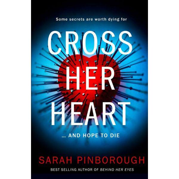 Cross Her Heart - Sarah Pinborough   Karta-nauczyciela.org