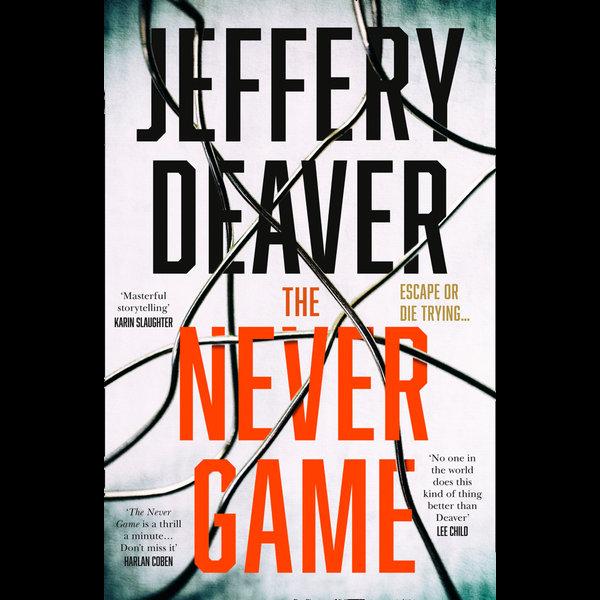 The Never Game (Colter Shaw Thriller, Book 1) - Jeffery Deaver | Karta-nauczyciela.org