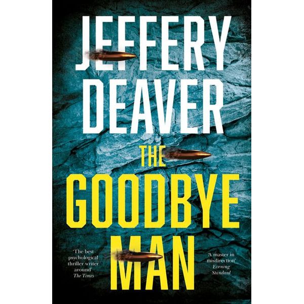 The Goodbye Man (Colter Shaw Thriller, Book 2) - Jeffery Deaver | Karta-nauczyciela.org