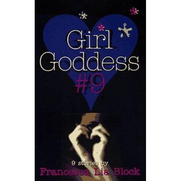 Girl Goddess #9 - Francesca Lia Block, Steve Scott (Illustrator)   Karta-nauczyciela.org