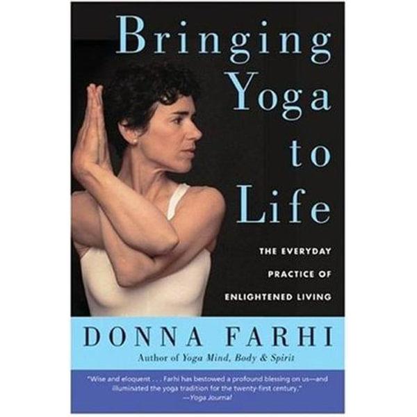 Bringing Yoga to Life - Donna Farhi | Karta-nauczyciela.org