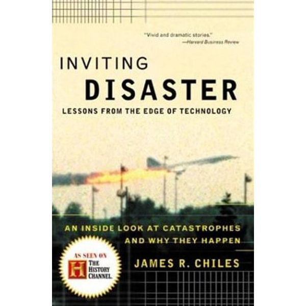Inviting Disaster - James R Chiles | Karta-nauczyciela.org
