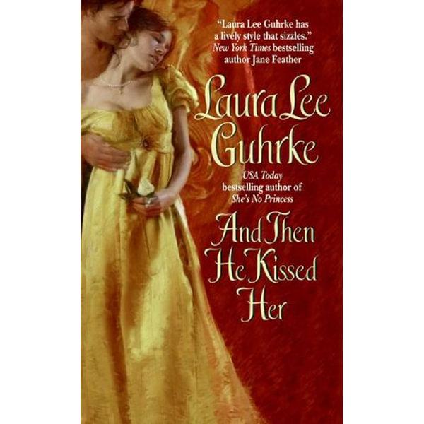 And Then He Kissed Her - Laura Lee Guhrke | Karta-nauczyciela.org